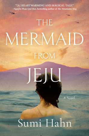 The Mermaid from Jeju by Sumi Hahn