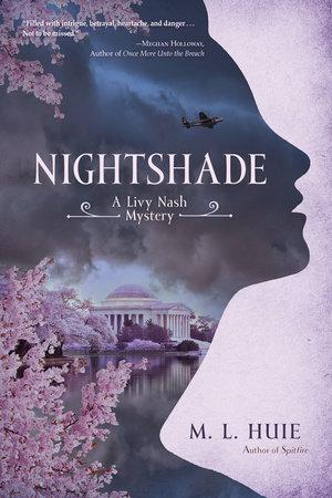 Nightshade by M. L. Huie