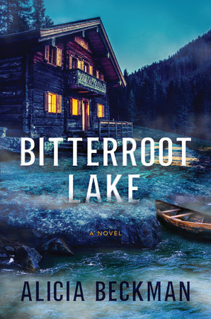 Bitterroot Lake by Alicia Beckman