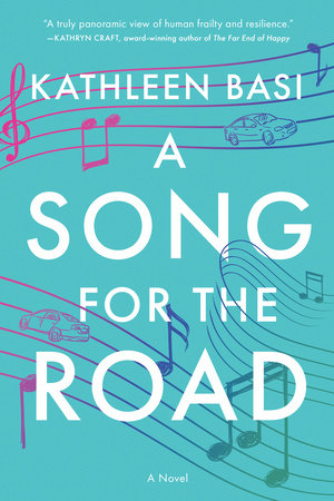 A Song for the Road by Basi Kathleen