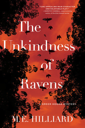 The Unkindness of Ravens by M. E. Hilliard