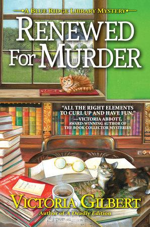 Renewed for Murder by Victoria Gilbert