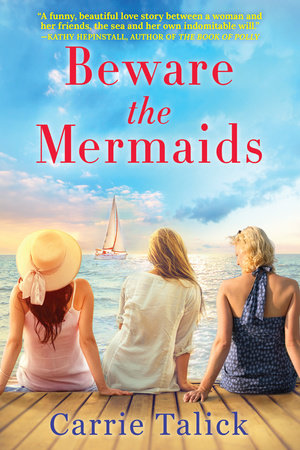 Beware the Mermaids by Carrie Talick