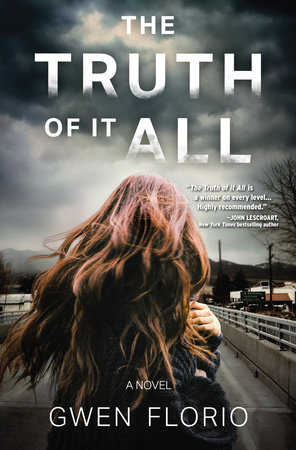 The Truth of it All by Gwen Florio
