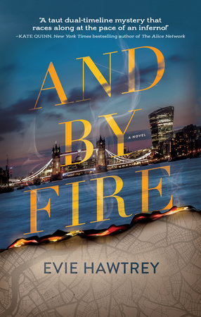 And By Fire by Evie Hawtrey
