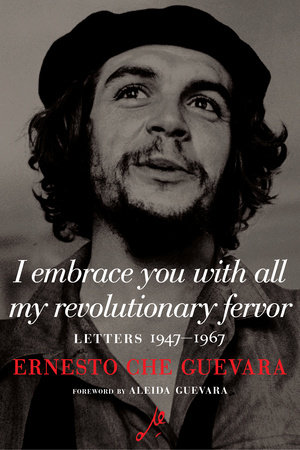 Letters by Ernesto Che Guevara