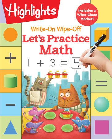 Write-On Wipe-Off Let's Practice Math by Highlights Learning