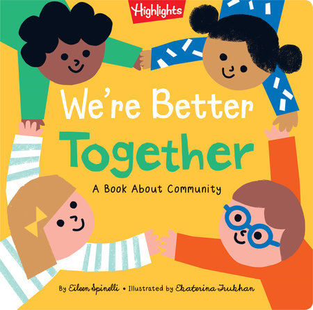 We're Better Together by Eileen Spinelli