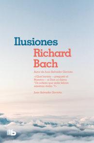 Ilusiones / Illusions: The adventures of a Reclutant Messiah