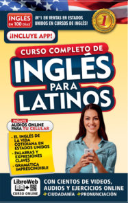 Inglés en 100 días. Inglés para latinos. Nueva Edición / English in 100 Days. The Latino's Complete English Course