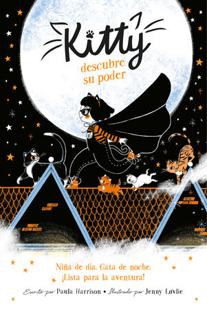 Kitty descubre su poder / Kitty and the Moonlight Rescue by Paula Harrison