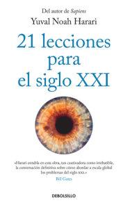 21 lecciones para el siglo XXI / 21 Lessons for the 21st Century