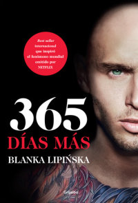 365 días más / 365 More Days