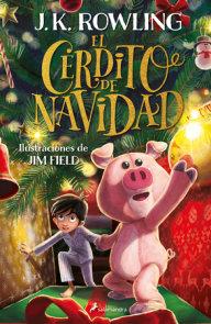 El cerdito de Navidad / The Christmas Pig