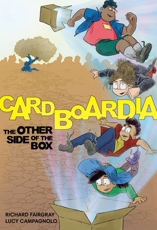 Cardboardia 1: The Other Side of the Box by Lucy Campagnolo