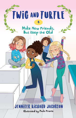Twig and Turtle 4: Make New Friends, But Keep the Old by Jennifer Richard Jacobson