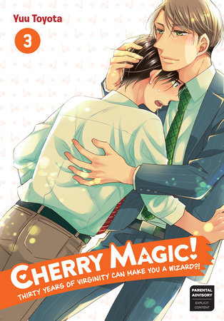 Cherry Magic! Thirty Years of Virginity Can Make You a Wizard?! 03 by Yuu Toyota