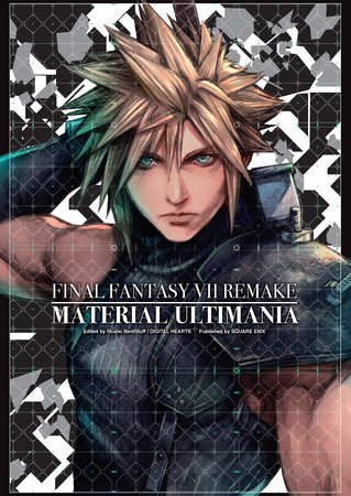 Final Fantasy VII Remake: Material Ultimania by Square Enix, Studio BentStuff and Digital Hearts