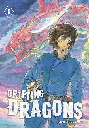 Drifting Dragons 6 by Taku Kuwabara