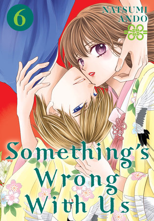 Something's Wrong With Us 6 by Natsumi Ando