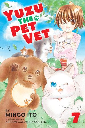 Yuzu the Pet Vet 7 by Mingo Ito