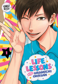 Life Lessons with Uramichi Oniisan 1