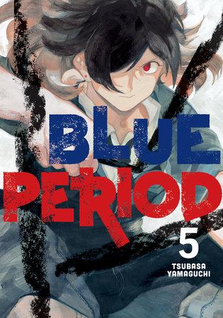 Blue Period 5 by Tsubasa Yamaguchi