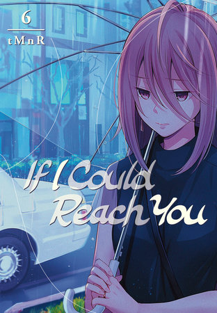 If I Could Reach You 6 by tMnR