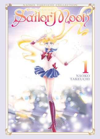 Sailor Moon 1 (Naoko Takeuchi Collection) by Naoko Takeuchi