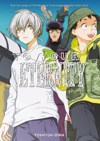 To Your Eternity 15 by Yoshitoki Oima