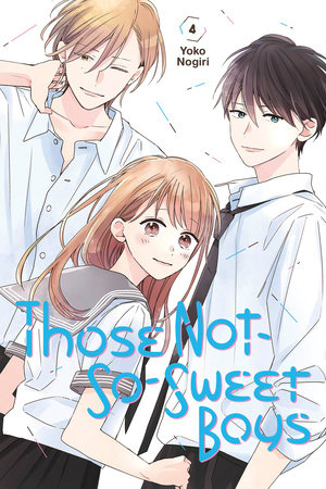 Those Not-So-Sweet Boys 4 by Yoko Nogiri