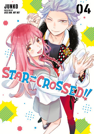 Star-Crossed!! 4 by Junko