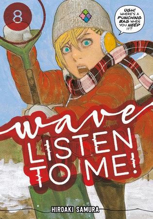 Wave, Listen to Me! 8 by Hiroaki Samura