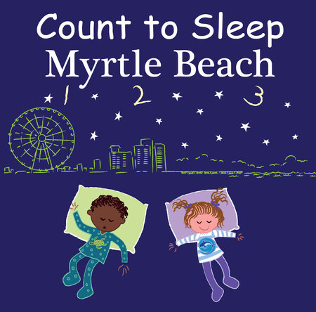 Count to Sleep Myrtle Beach by Adam Gamble and Mark Jasper