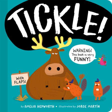 TICKLE! by Amelia Hepworth