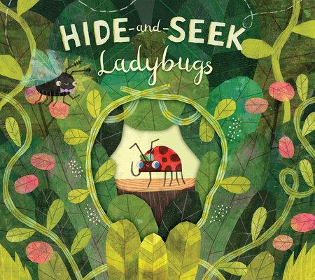 Hide-and-Seek Ladybugs by Paul Bright