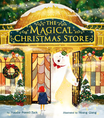 The Magical Christmas Store by Maudie Powell-Tuck