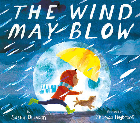 The Wind May Blow by Sasha Quinton