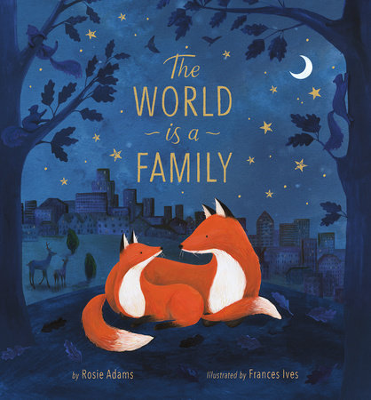 The World is a Family by Rosie Adams