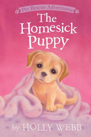 The Homesick Puppy by Holly Webb