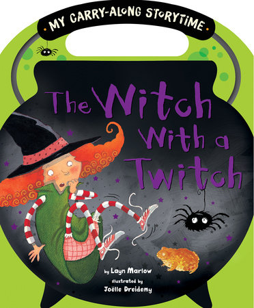 The Witch with a Twitch by Layn Marlow; illustrated by Joelle Dreidemy
