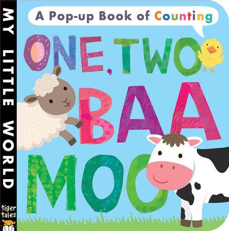 One Two, Baa Moo by Jonathan Litton