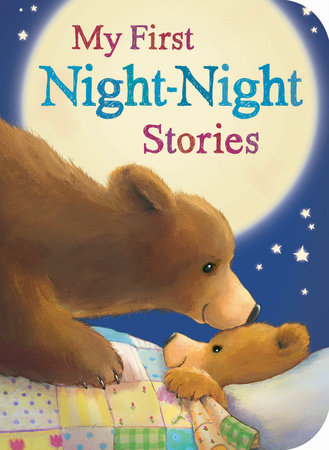 My First Night-Night Stories by Samantha Sweeney, Josephine Collins, Sarah Powell, Jenny Hepworth and Danielle McLean