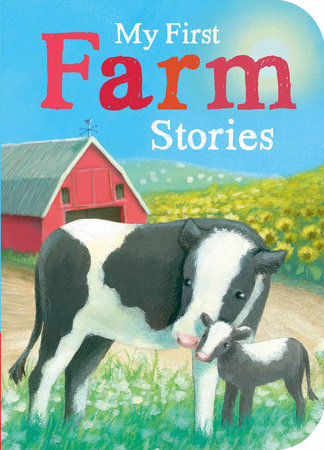 My First Farm Stories by Samantha Sweeney, Stephanie Stansbie, Juliet Groom and Danielle McLean