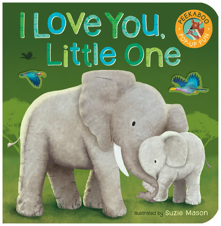 I Love You, Little One by Tiger Tales