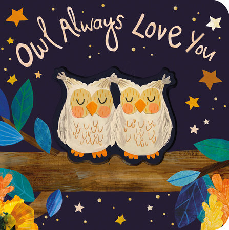Owl Always Love You by Patricia Hegarty