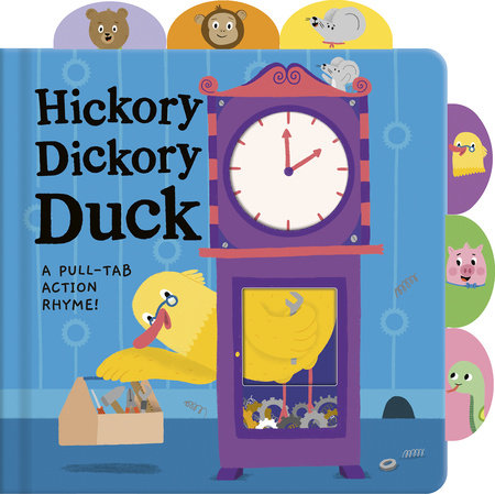 Hickory Dickory Duck by Tiger Tales