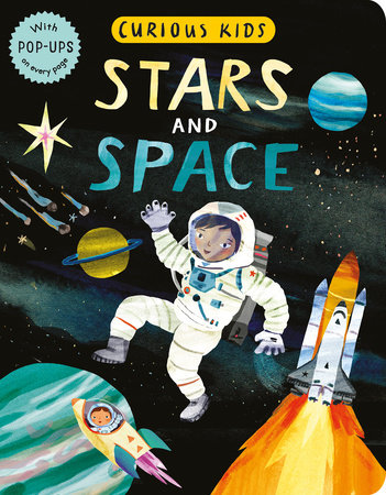 Curious Kids: Stars and Space by Jonny Marx