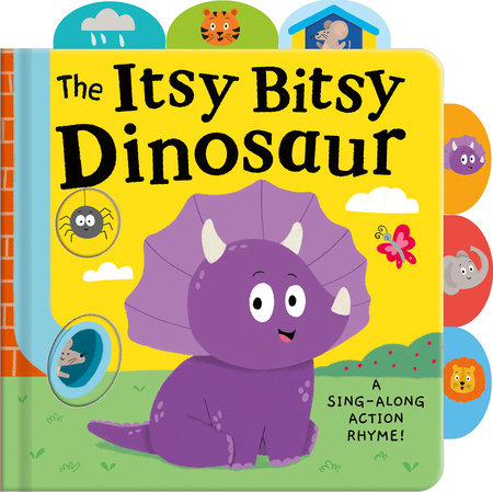 The Itsy Bitsy Dinosaur by Tiger Tales