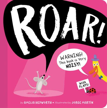 ROAR! by Amelia Hepworth